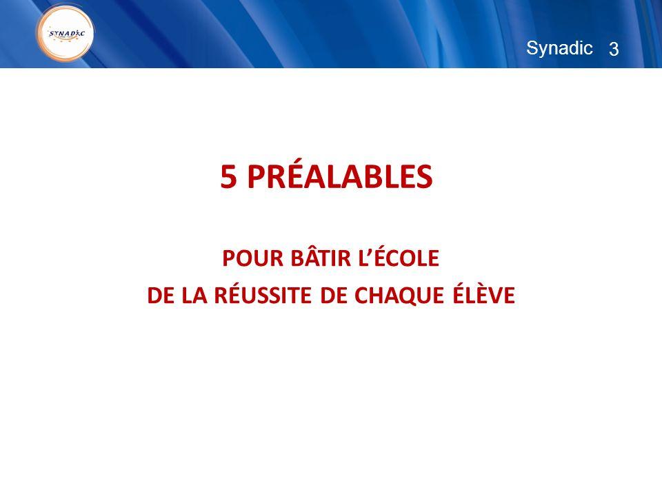 3 5 PRÉALABLES POUR BÂTIR LÉCOLE DE LA RÉUSSITE DE CHAQUE ÉLÈVE