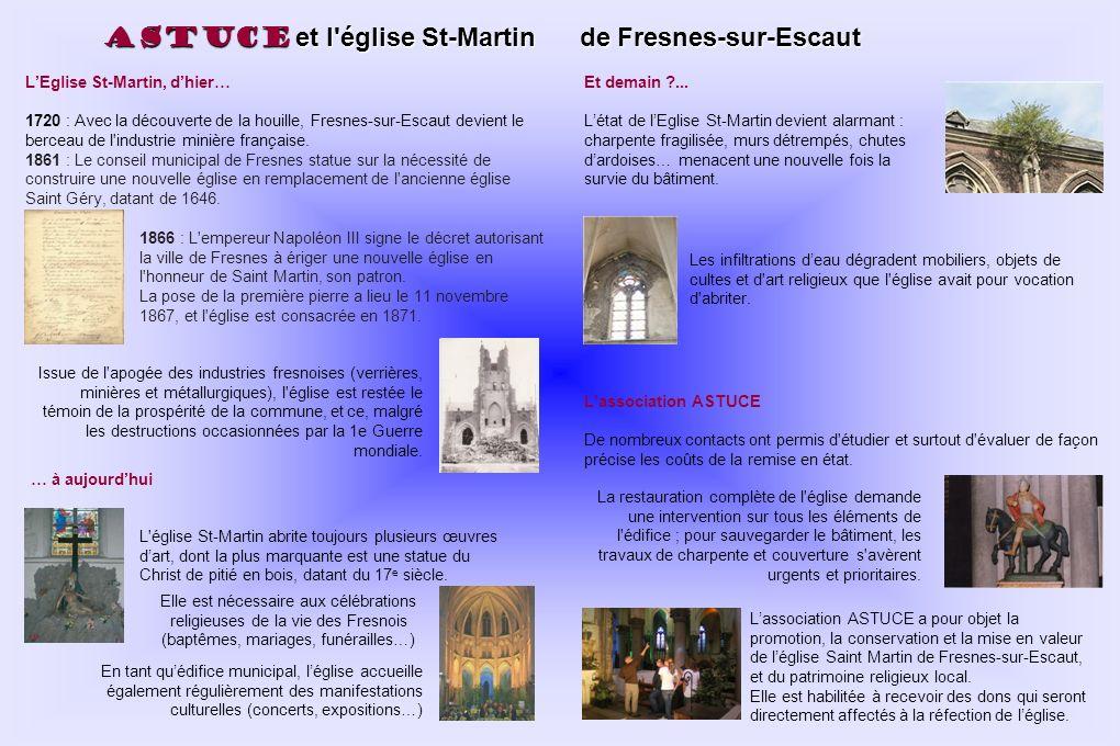 ASTUCE et l'église St-Martin de Fresnes-sur-Escaut 1866 : L'empereur Napoléon III signe le décret autorisant la ville de Fresnes à ériger une nouvelle