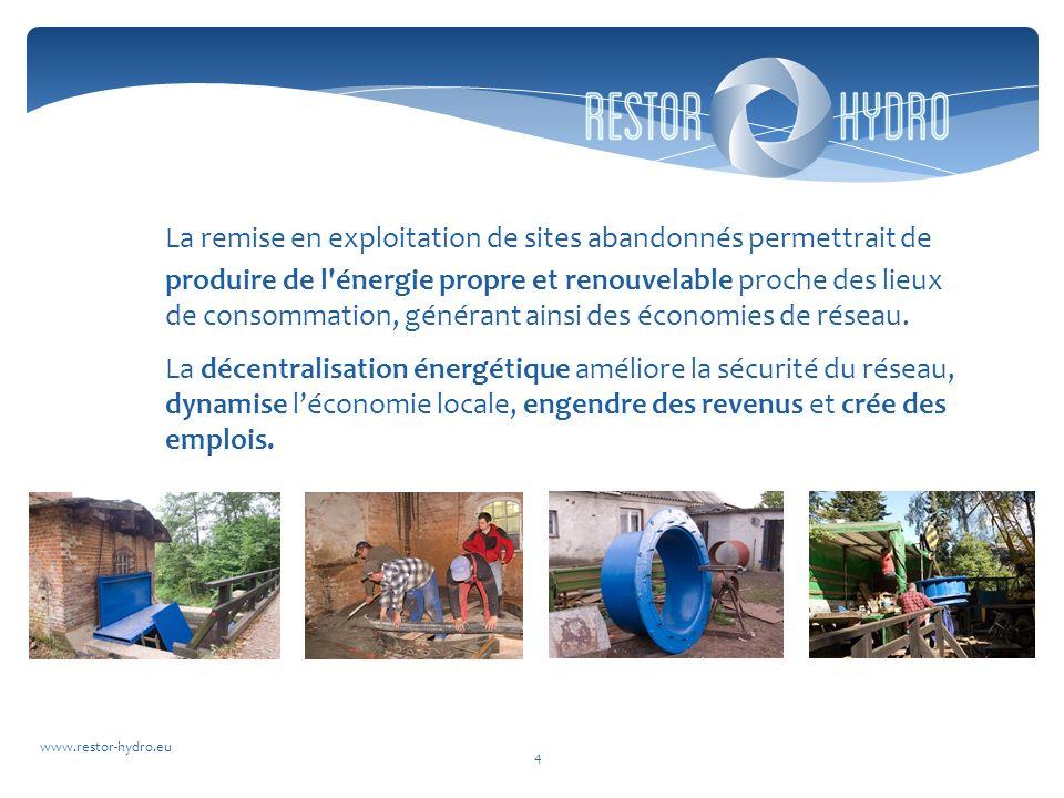 La remise en exploitation de sites abandonnés permettrait de produire de l énergie propre et renouvelable proche des lieux de consommation, générant ainsi des économies de réseau.
