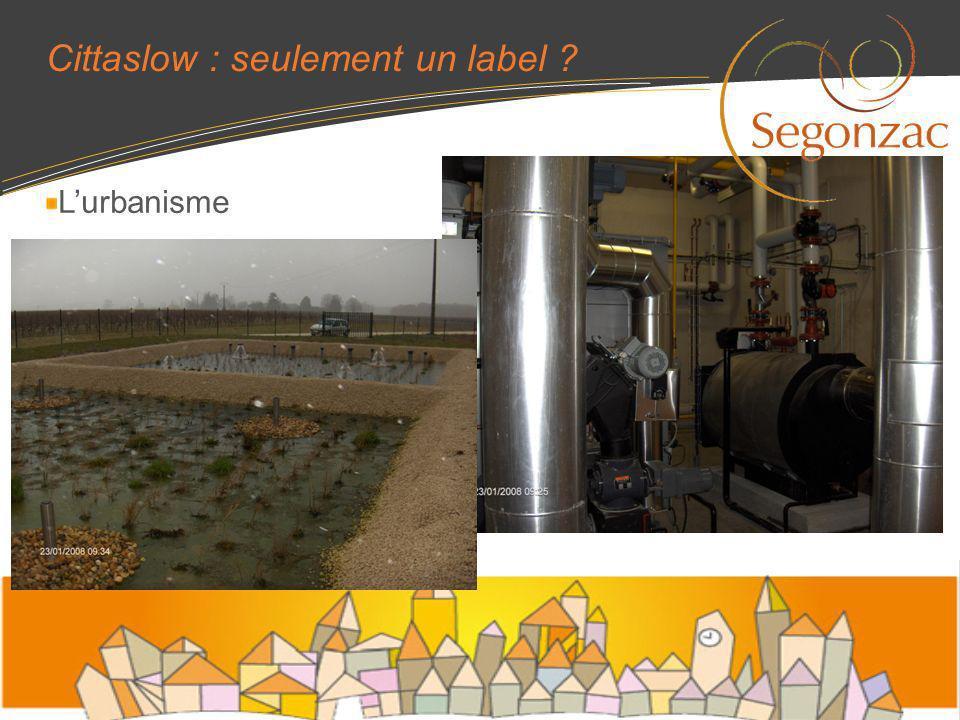 Cittaslow : seulement un label ? Lurbanisme