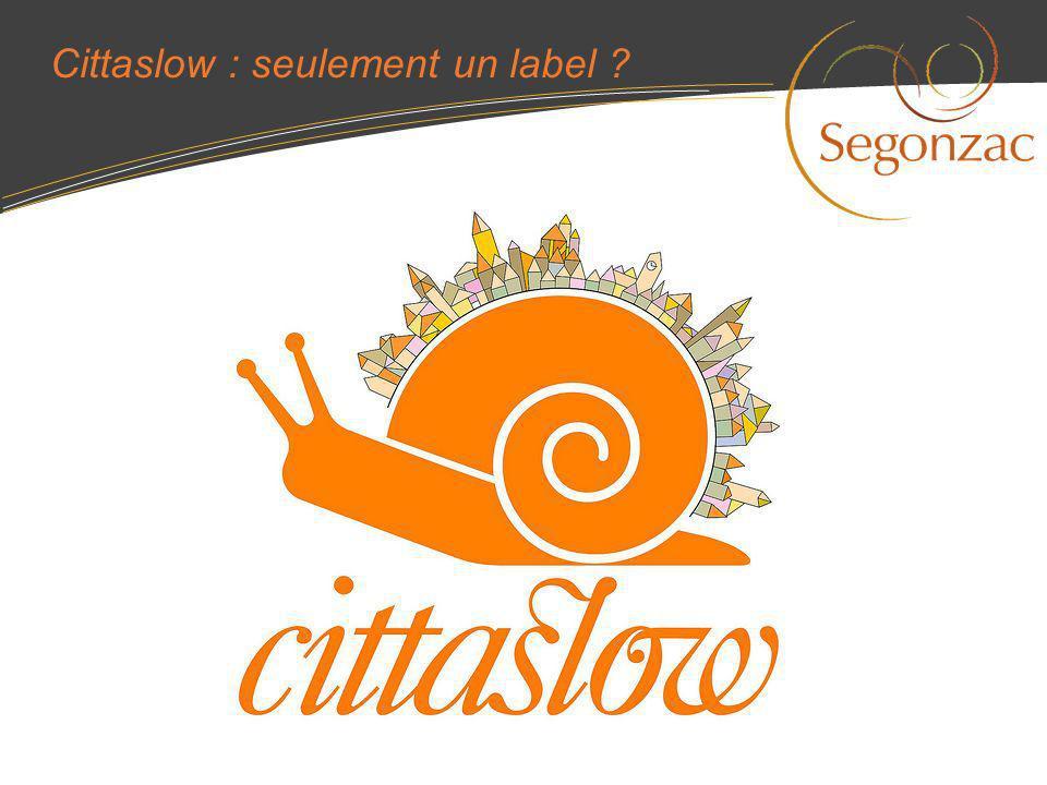Cittaslow : seulement un label ?