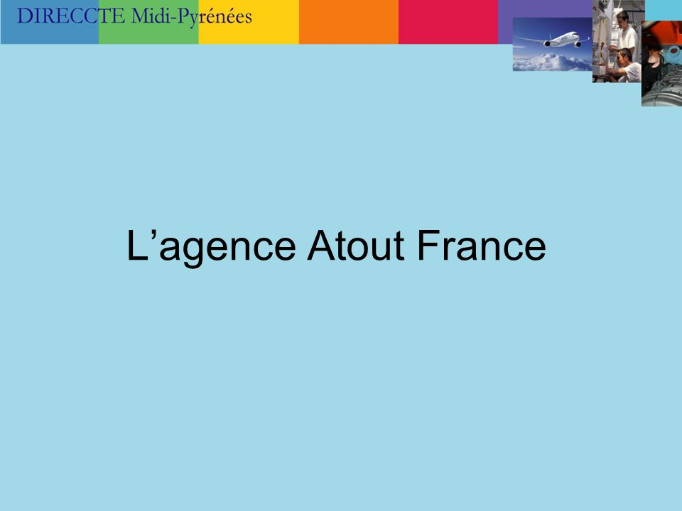 Lagence Atout France