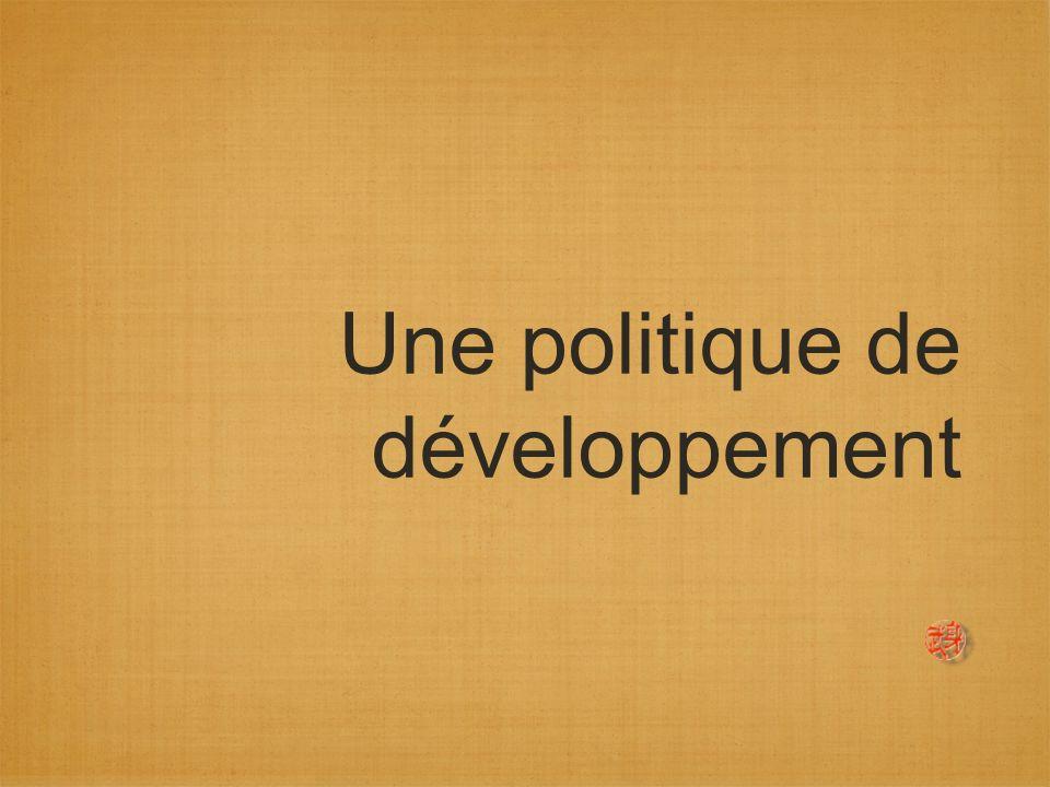 Une politique de développement