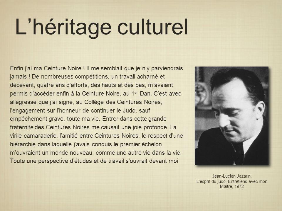 Lhéritage culturel Jean-Lucien Jazarin, Lesprit du judo, Entretiens avec mon Maître, 1972 Enfin jai ma Ceinture Noire ! Il me semblait que je ny parvi