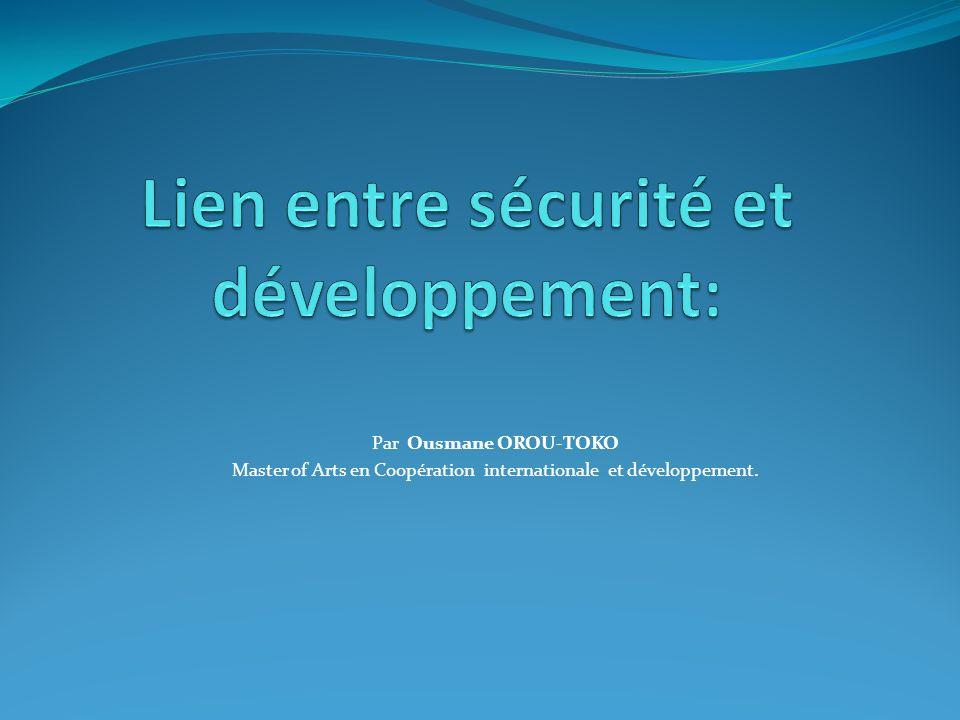Par Ousmane OROU-TOKO Master of Arts en Coopération internationale et développement.