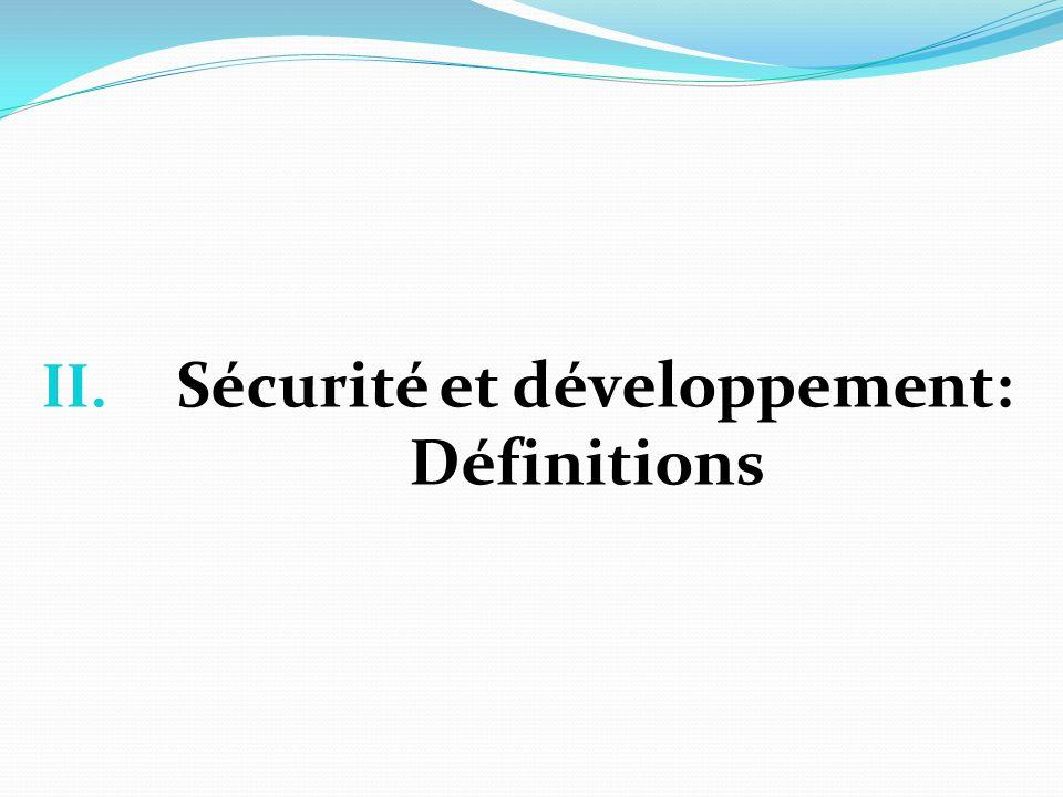 II. Sécurité et développement: Définitions