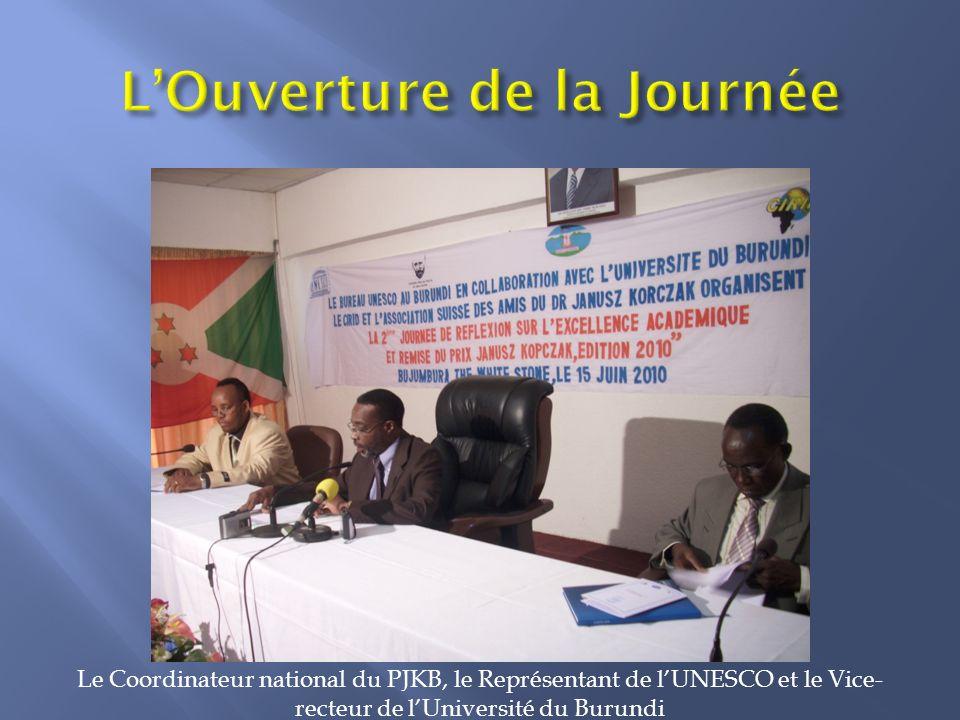 Le Coordinateur national du PJKB, le Représentant de lUNESCO et le Vice- recteur de lUniversité du Burundi
