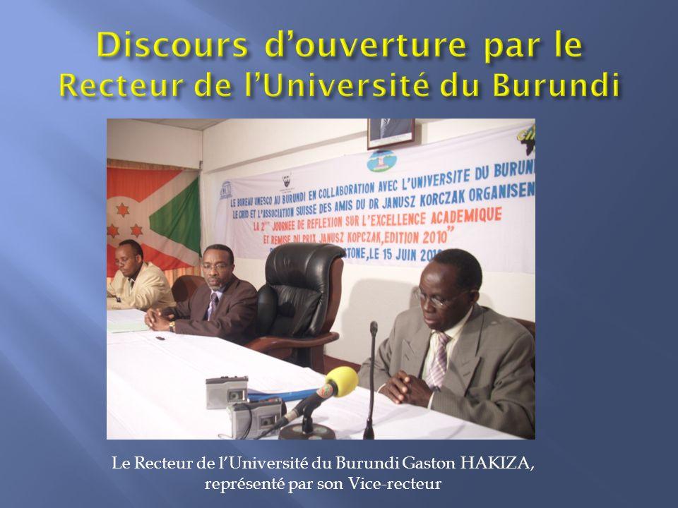 Le Recteur de lUniversité du Burundi Gaston HAKIZA, représenté par son Vice-recteur