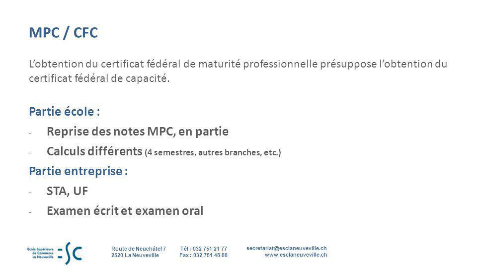 secretariat@esclaneuveville.ch www.esclaneuveville.ch Tél : 032 751 21 77 Fax : 032 751 48 88 Route de Neuchâtel 7 2520 La Neuveville 13 MPC / CFC Lob