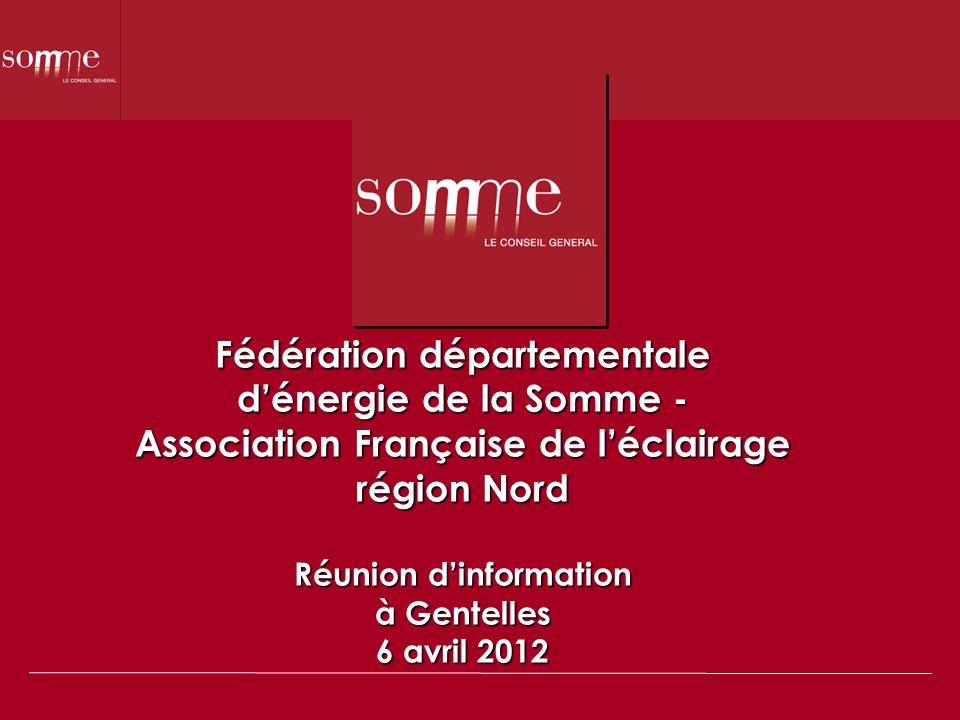 Fédération départementale dénergie de la Somme - Association Française de léclairage région Nord Réunion dinformation à Gentelles 6 avril 2012