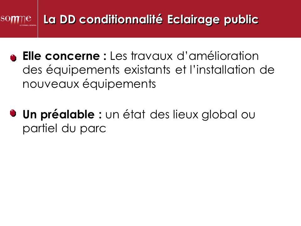 La DD conditionnalité Eclairage public..