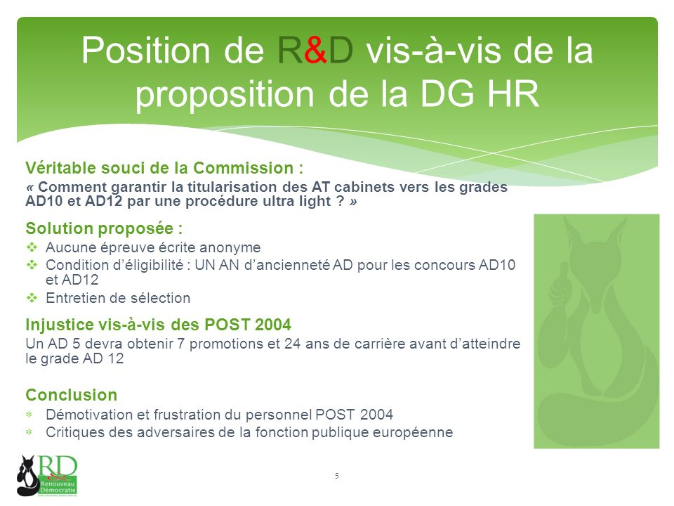 Véritable souci de la Commission : « Comment garantir la titularisation des AT cabinets vers les grades AD10 et AD12 par une procédure ultra light .