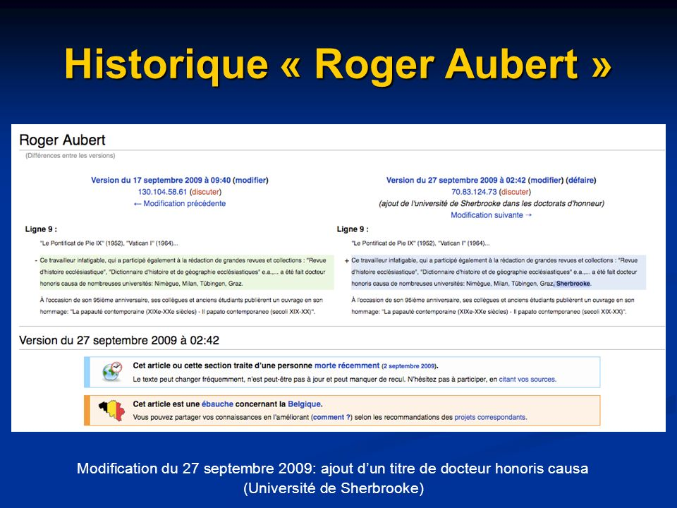 Historique « Roger Aubert » Modification du 27 septembre 2009: ajout dun titre de docteur honoris causa (Université de Sherbrooke)