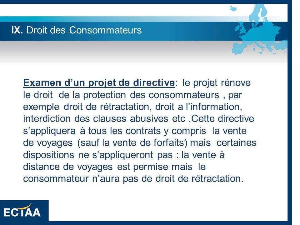 Examen dun projet de directive: le projet rénove le droit de la protection des consommateurs, par exemple droit de rétractation, droit a linformation,