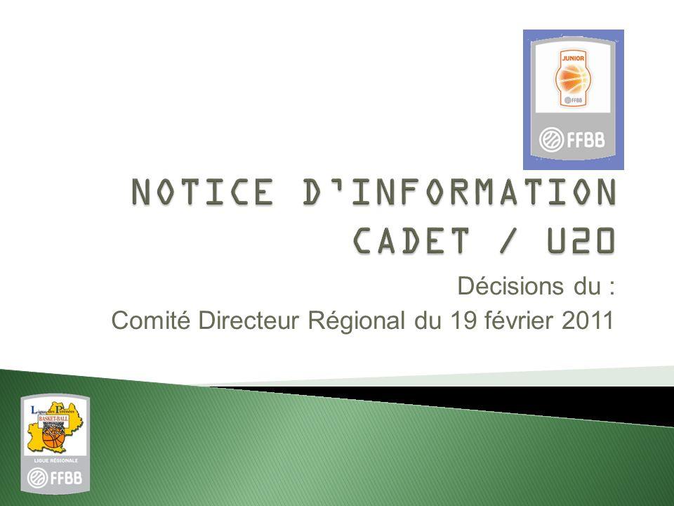 Décisions du : Comité Directeur Régional du 19 février 2011