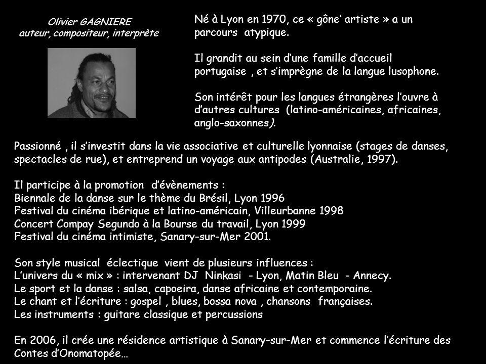 Le Conteur Olivier Gagnière dit Livio Kamaléon