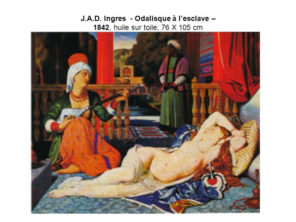 J.A.D. Ingres - Odalisque à lesclave – 1842, huile sur toile, 76 X 105 cm