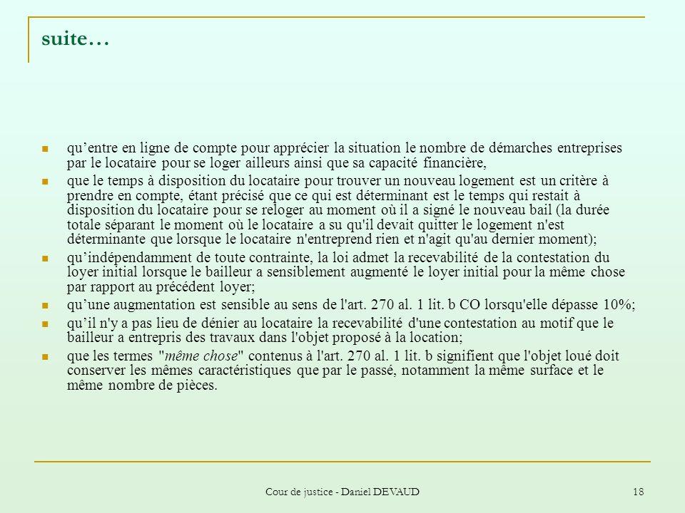 Cour de justice - Daniel DEVAUD 18 suite… quentre en ligne de compte pour apprécier la situation le nombre de démarches entreprises par le locataire p