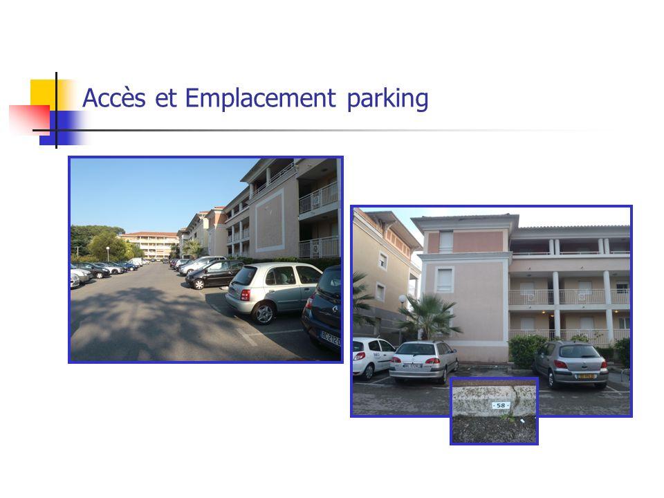 Accès et Emplacement parking Appartement