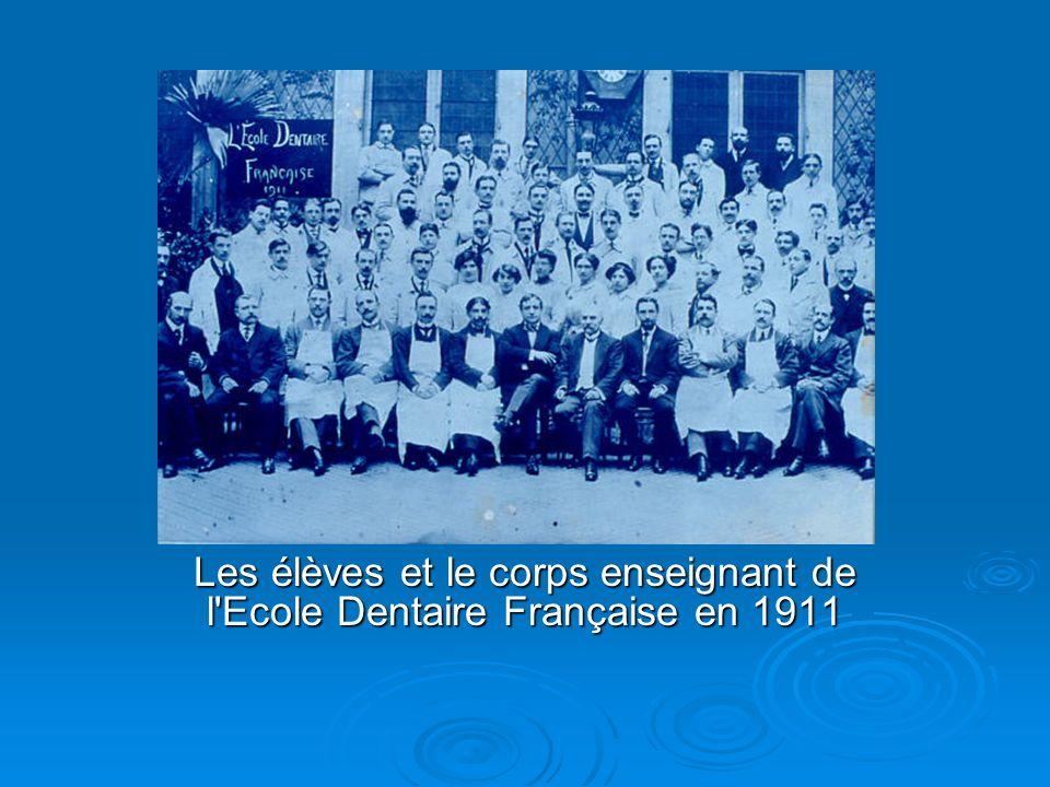 Les élèves et le corps enseignant de l Ecole Dentaire Française en 1911