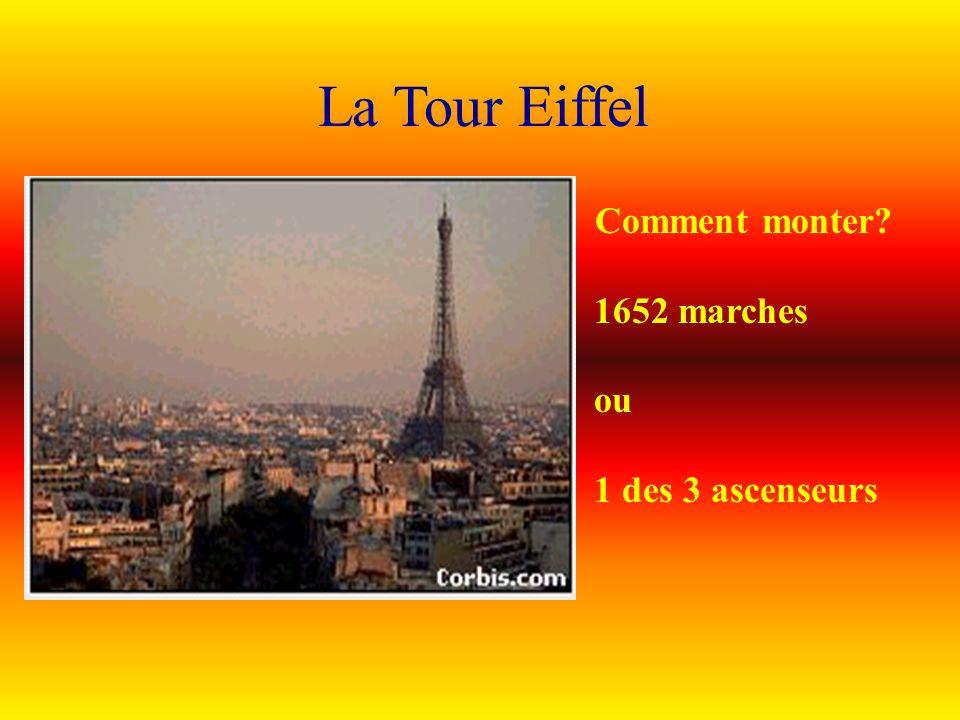 La Tour Eiffel Comment monter? 1652 marches ou 1 des 3 ascenseurs