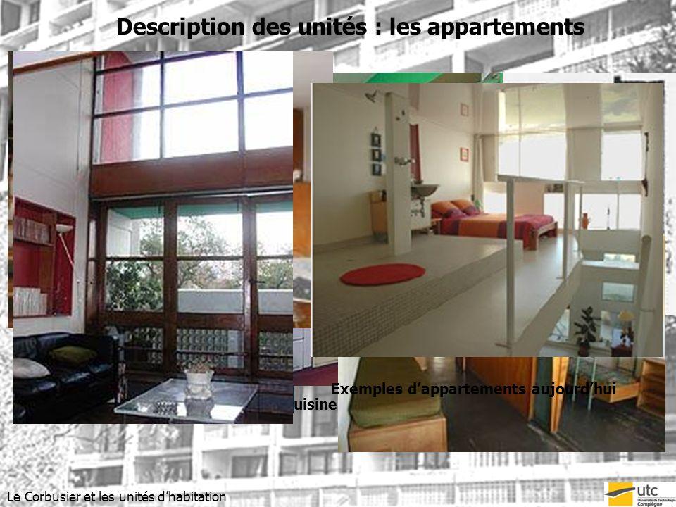 Description des unités : les appartements Le Corbusier et les unités dhabitation Rue intérieure Cuisine équipée Appartement témoin Exemples dapparteme