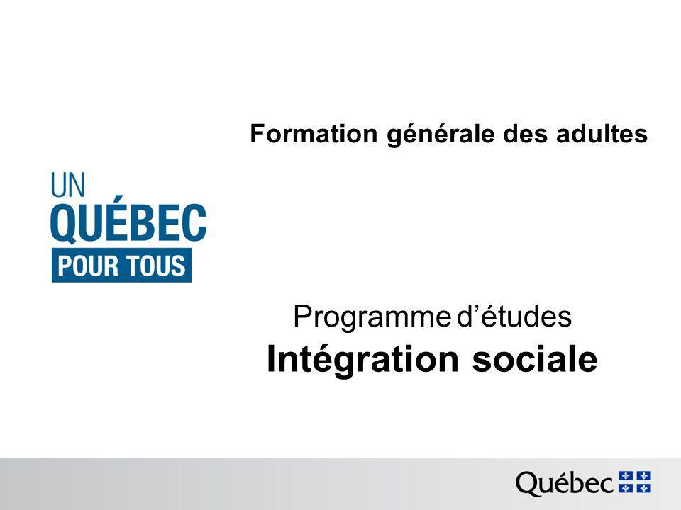 Formation générale des adultes Programme détudes Intégration sociale