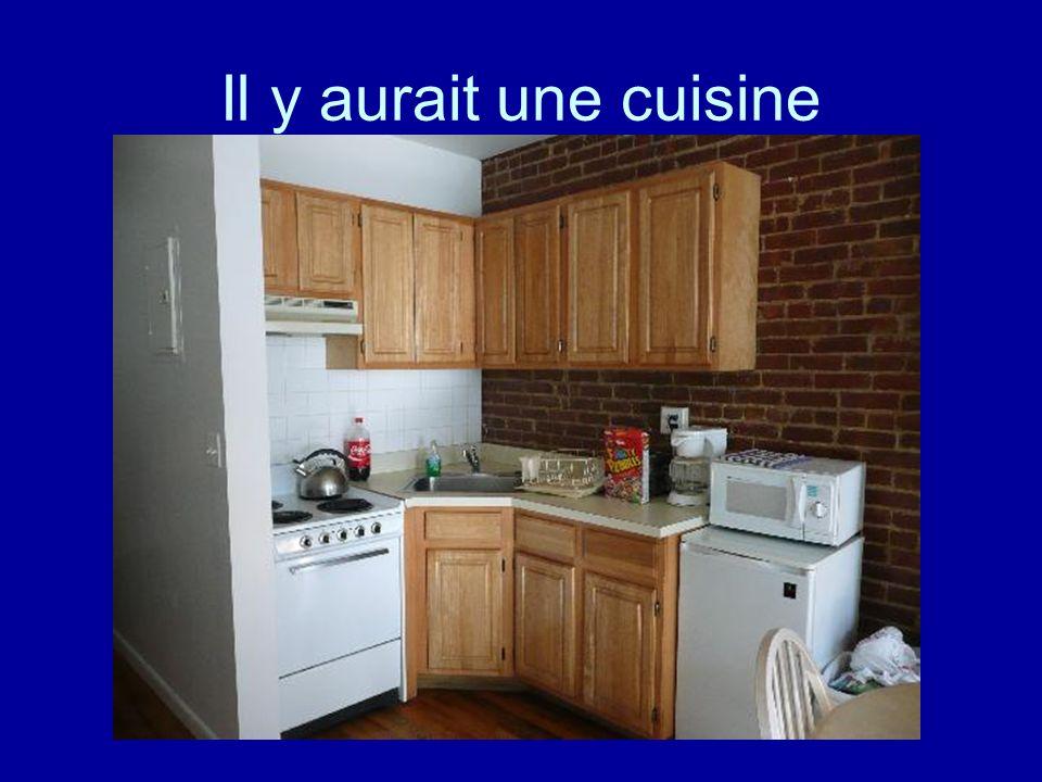 Il y aurait une cuisine