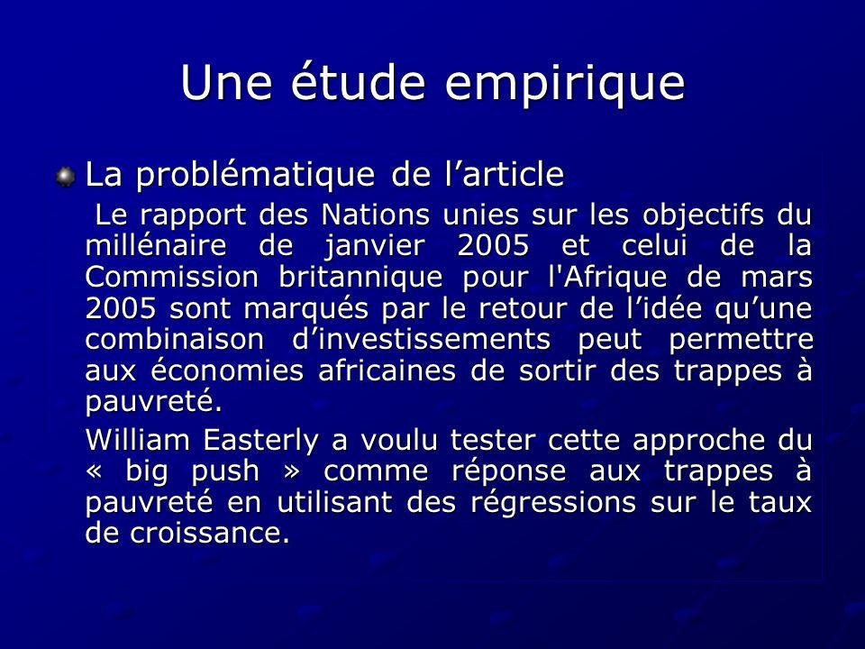Une étude empirique La problématique de larticle Le rapport des Nations unies sur les objectifs du millénaire de janvier 2005 et celui de la Commissio