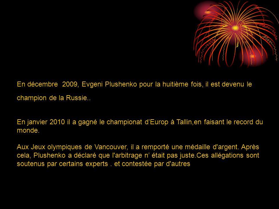 En décembre 2009, Evgeni Plushenko pour la huitième fois, il est devenu le champion de la Russie..