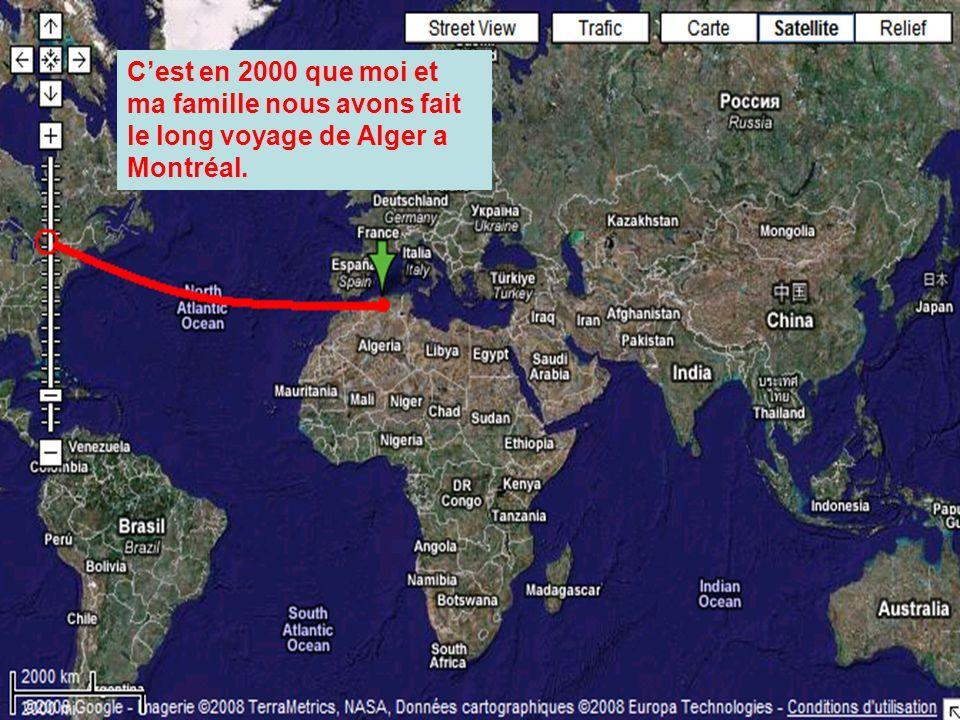 Cest en 2000 que moi et ma famille nous avons fait le long voyage de Alger a Montréal.