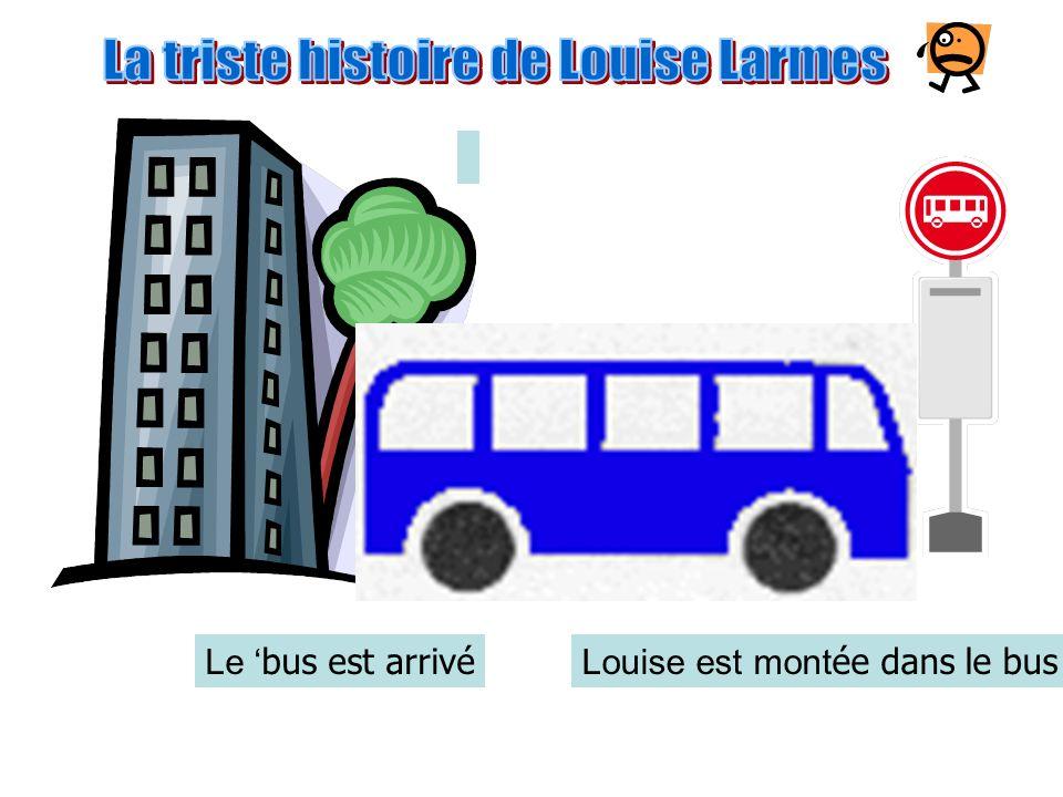 Louise est all ée à larrêt dautobus