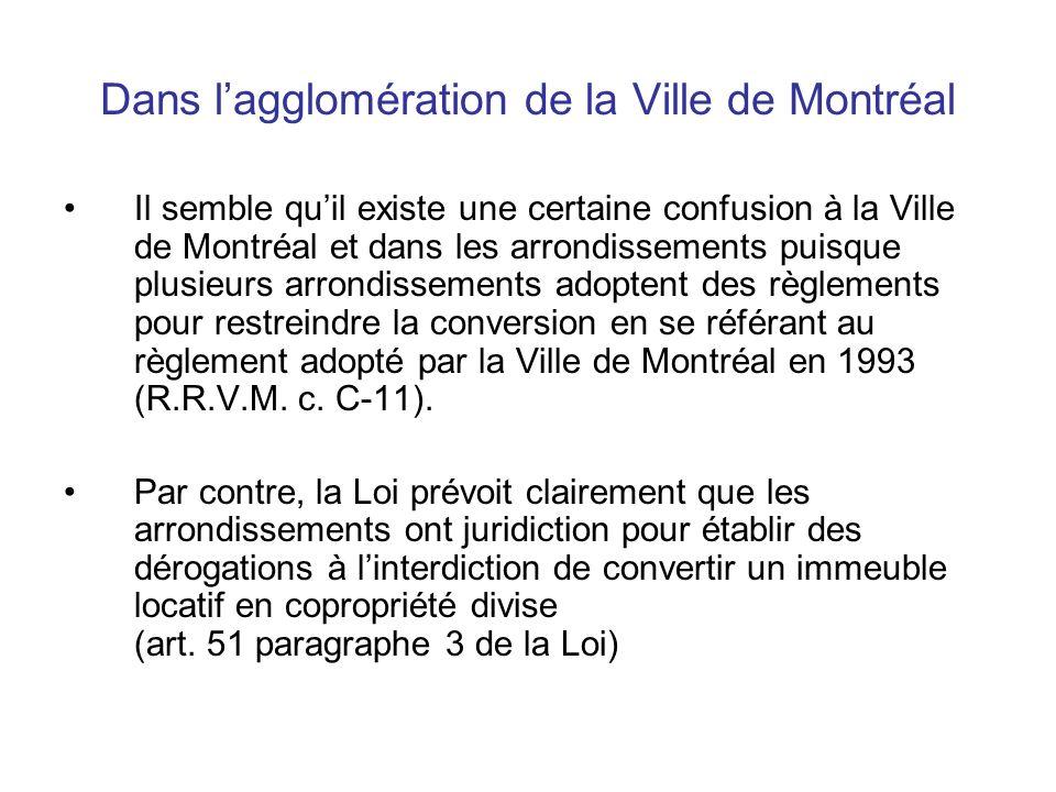 Dans lagglomération de la Ville de Montréal Il semble quil existe une certaine confusion à la Ville de Montréal et dans les arrondissements puisque pl
