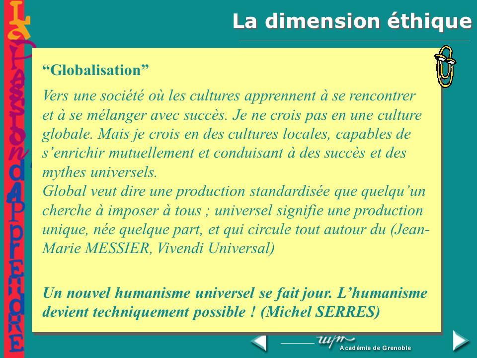 La dimension éthique Nouveaux savoirs Nouvelles questions Globalisation
