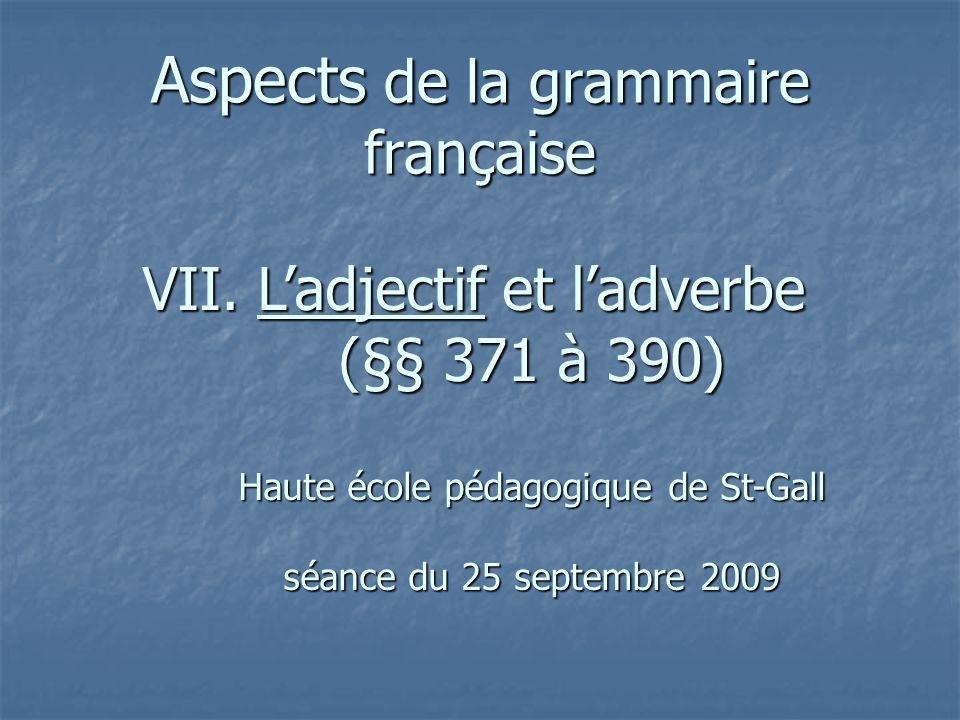 Aspects de la grammaire française VII.