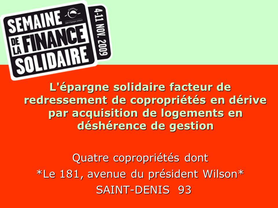 Contexte communal Sur la commune de Saint-Denis, existe un certain nombre de copropriétés fortement dégradées et à risque d évolutions irréversibles.