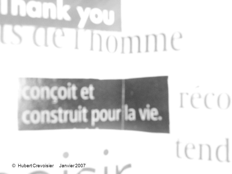 © Hubert Crevoisier Janvier 2007