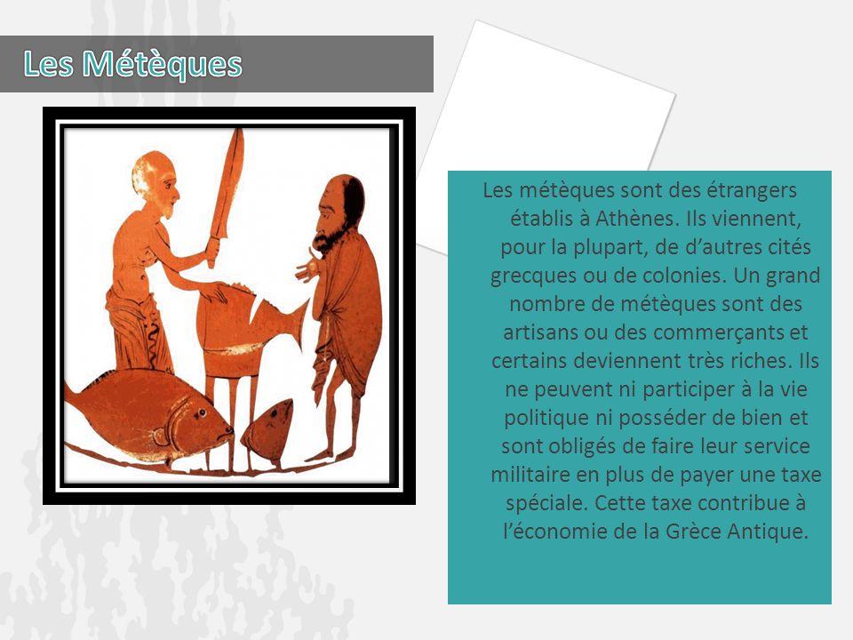 Les métèques sont des étrangers établis à Athènes. Ils viennent, pour la plupart, de dautres cités grecques ou de colonies. Un grand nombre de métèque