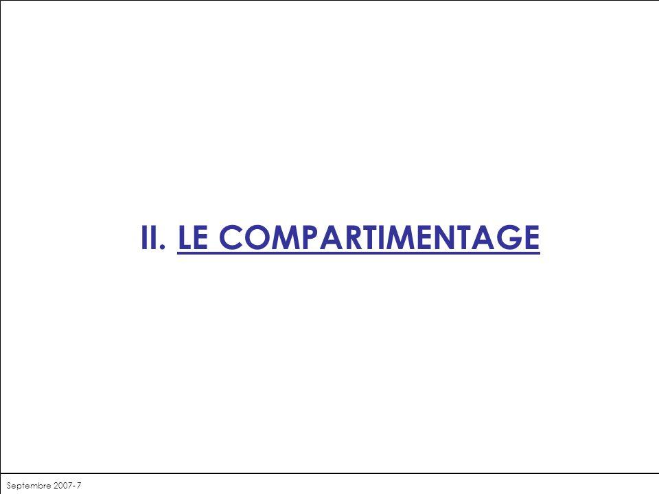 Septembre 2007- 7 II. LE COMPARTIMENTAGE
