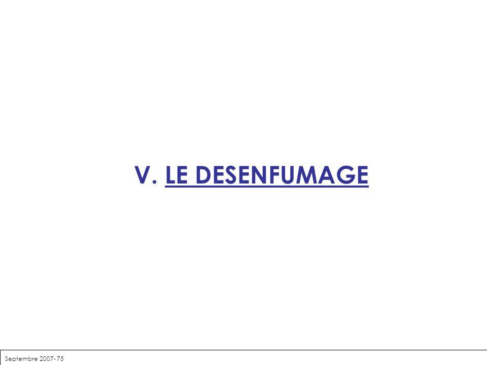 Septembre 2007- 75 V. LE DESENFUMAGE