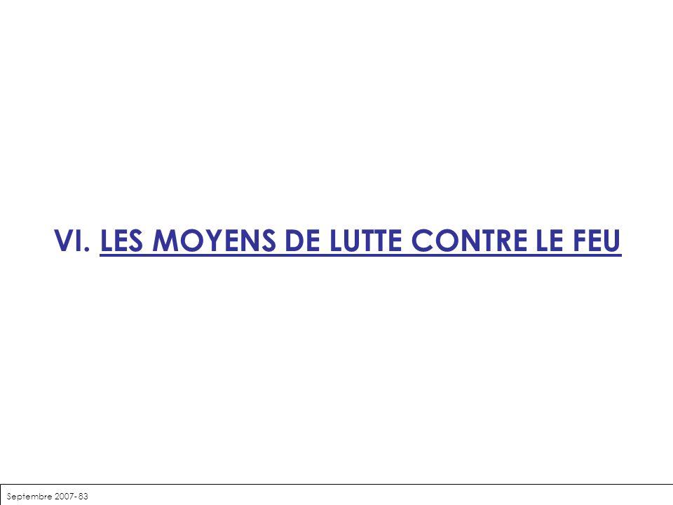 Septembre 2007- 83 VI. LES MOYENS DE LUTTE CONTRE LE FEU