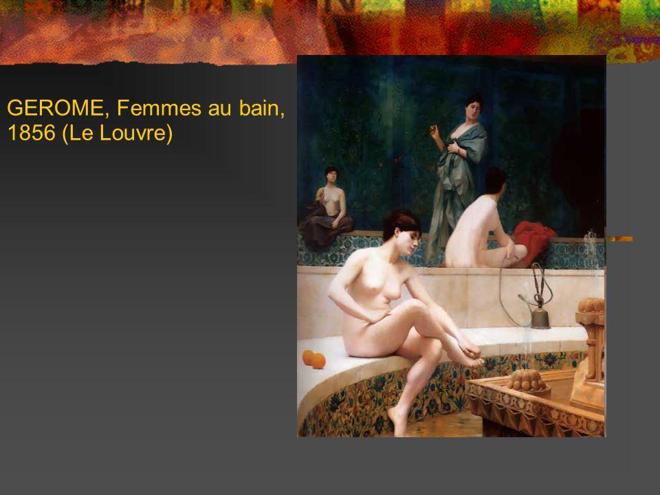 GEROME, Femmes au bain, 1856 (Le Louvre)