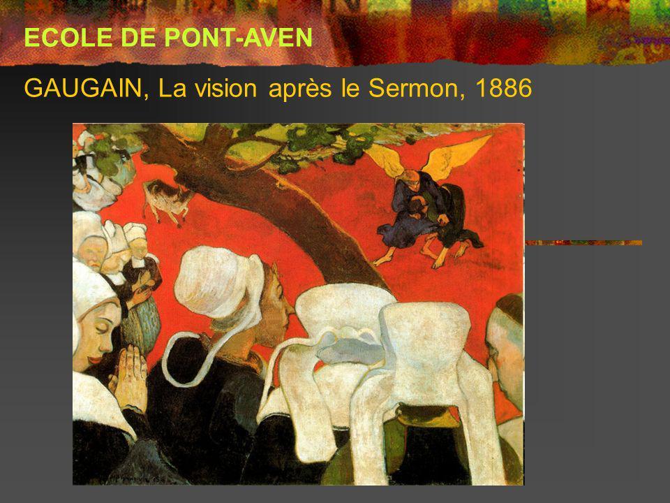 GAUGAIN, La vision après le Sermon, 1886 ECOLE DE PONT-AVEN