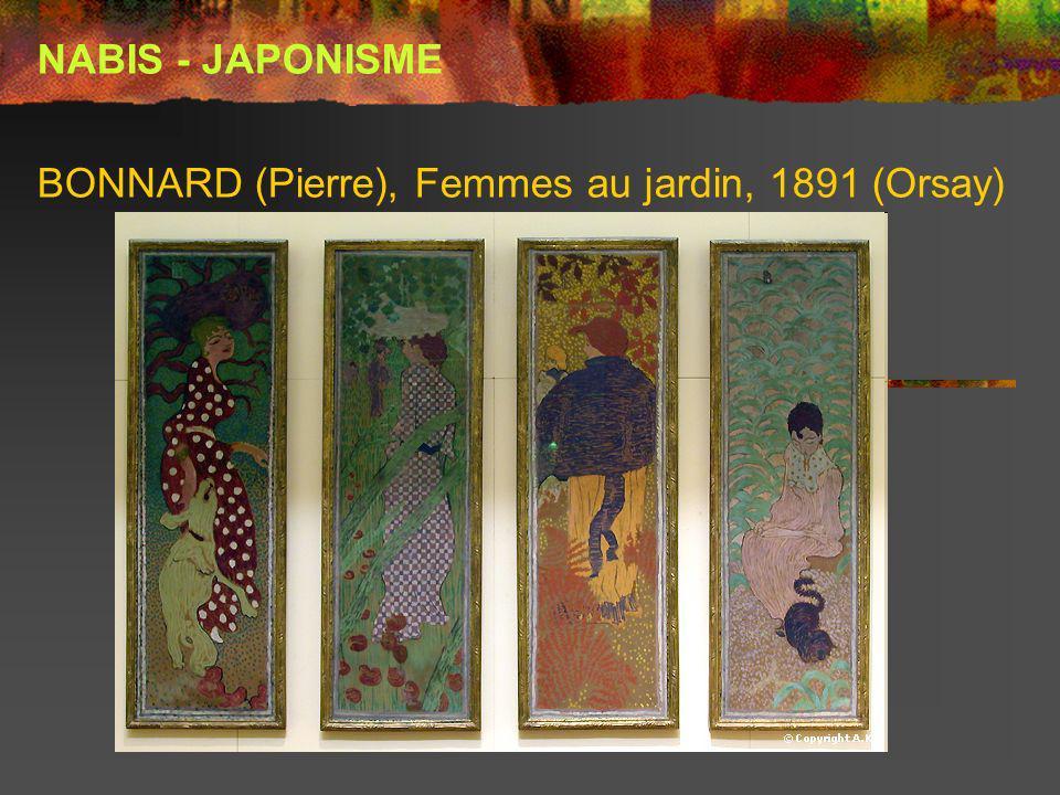 BONNARD (Pierre), Femmes au jardin, 1891 (Orsay) NABIS - JAPONISME