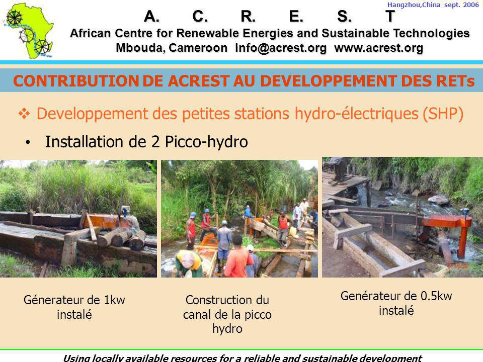A.C.R.E.S.T African Centre for Renewable Energies and Sustainable Technologies Mbouda, Cameroon info@acrest.org www.acrest.org Hangzhou,China sept. 20