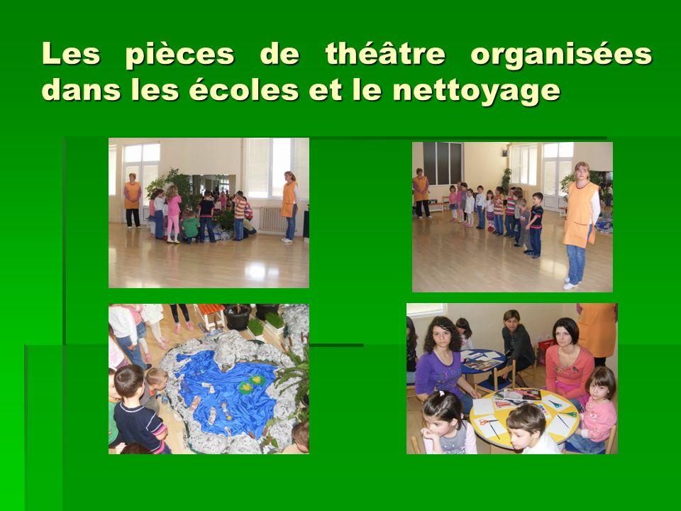 Les pièces de théâtre organisées dans les écoles et le nettoyage