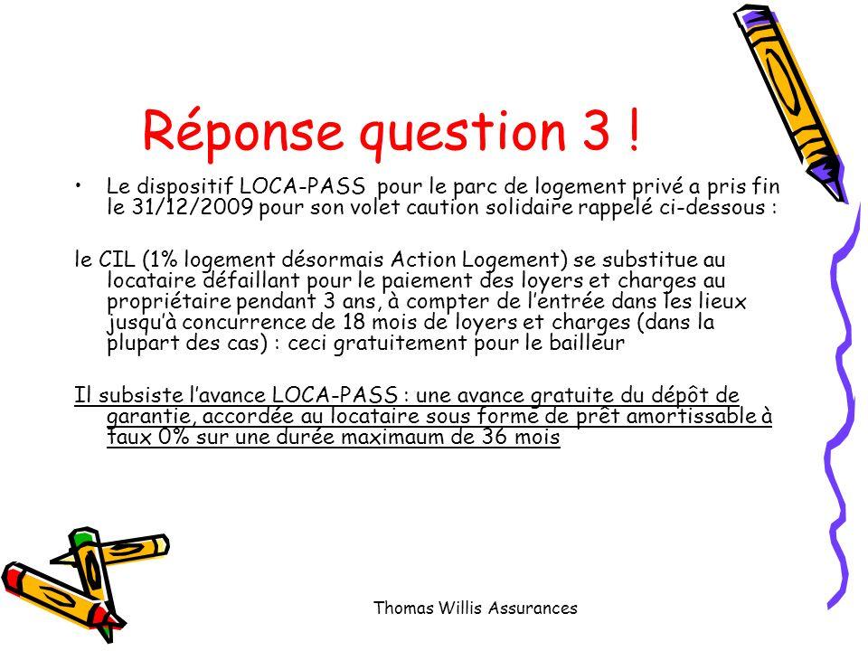 Question 3 : Quelles sont les différences avec le LOCA-PASS Thomas Willis Assurances
