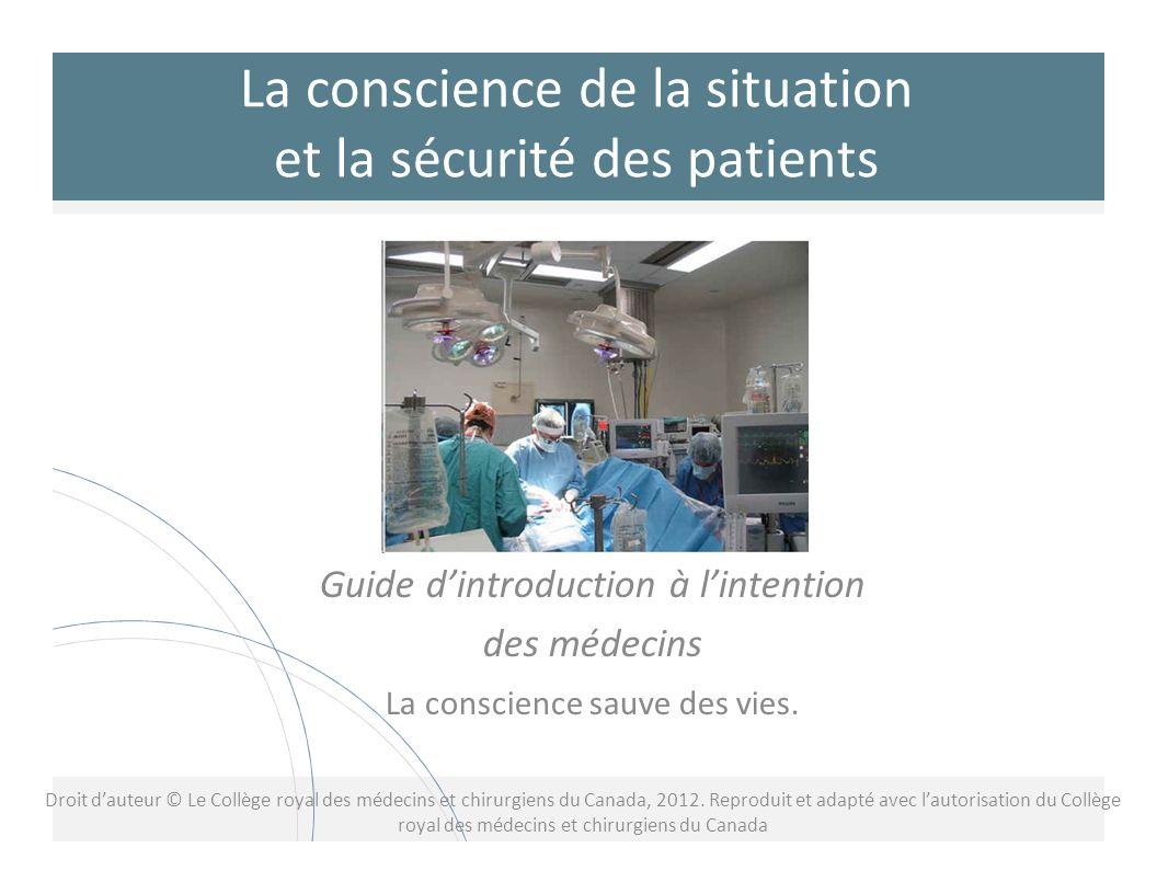 Situation clinique Les blocs de construction de la conscience de la situation 12