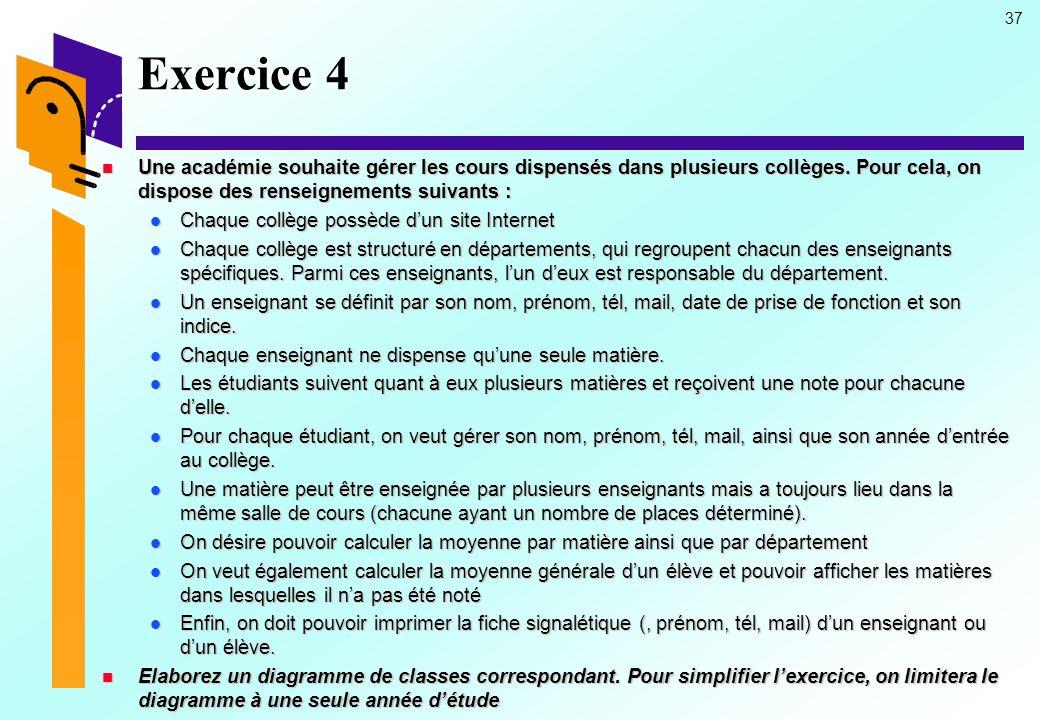 37 Exercice 4 Une académie souhaite gérer les cours dispensés dans plusieurs collèges.
