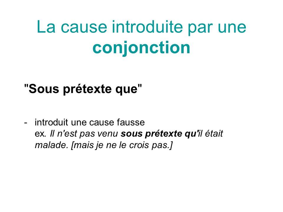 La cause introduite par une préposition Grâce à introduit une cause dont la conséquence est positive.